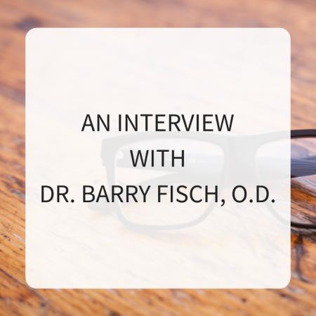 Dr. Barry Fisch, OD