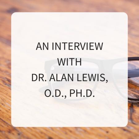 Dr. Alan Lewis, OD, Ph.D